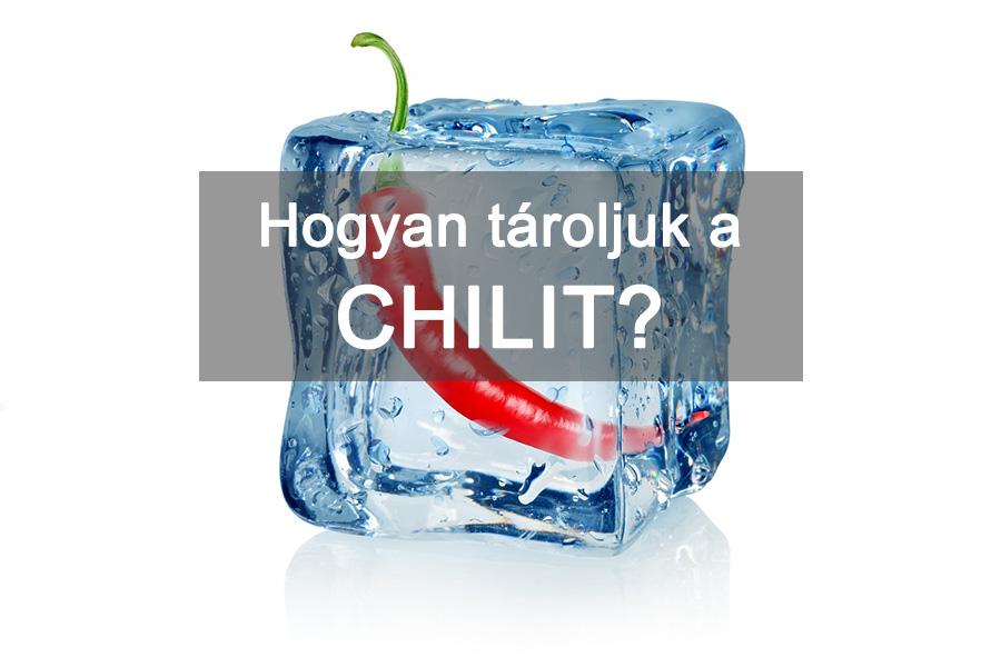 Hogyan tároljuk a chili paprikát?